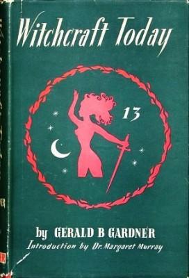Witchcraft Today by Gerald Gardner