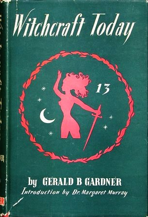 Witchcraft Today by Gerald Gardner