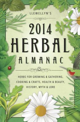 Llewellyn's 2014 Herbal Almanac.