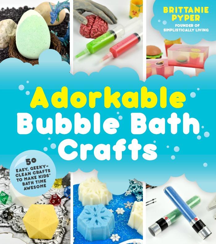 Adorkable Bubble Bath Crafts by Brittanie Pyper